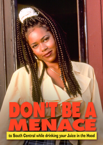 Don't Be a Menace to South Central While Drinking Your Juice in the Hood on Netflix