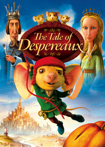 The Tale of Despereaux on Netflix UK