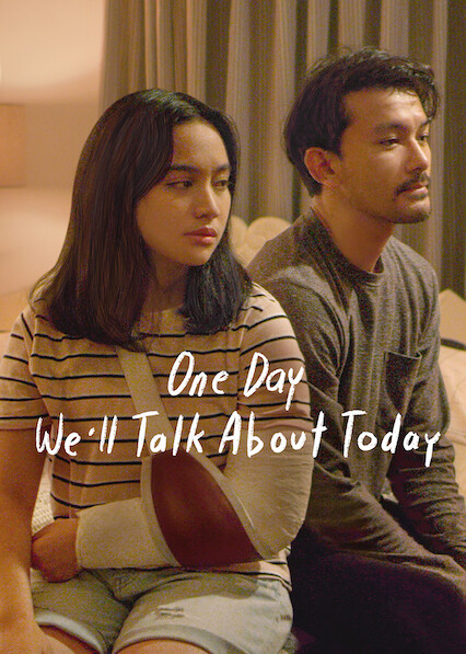 One Day We'll Talk About Today