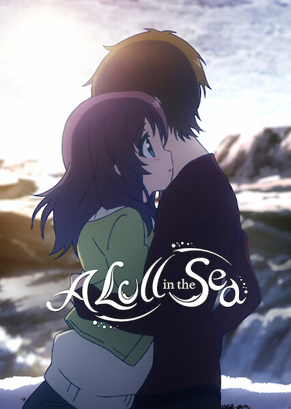 Nagi-Asu: A Lull in the Sea on Netflix UK