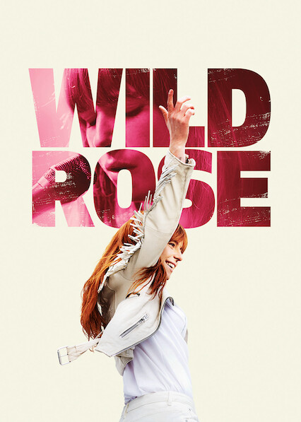 Wild Rose sur Netflix UK