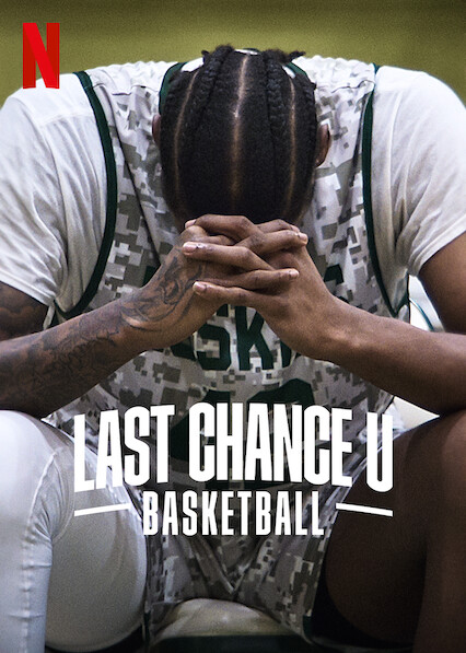 Last Chance U: Basketball on Netflix UK