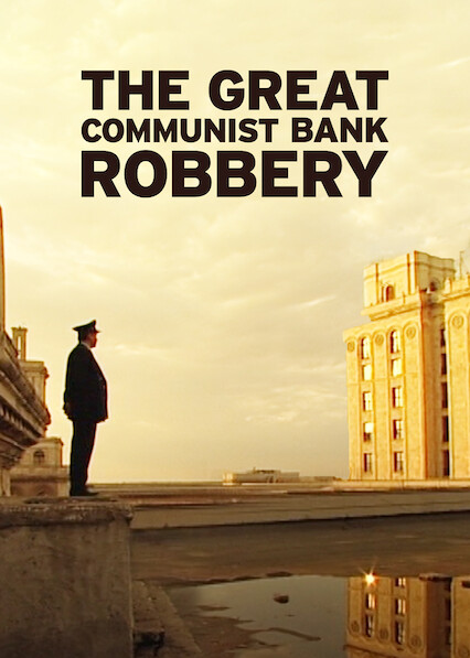 The Great Communist Bank Robbery