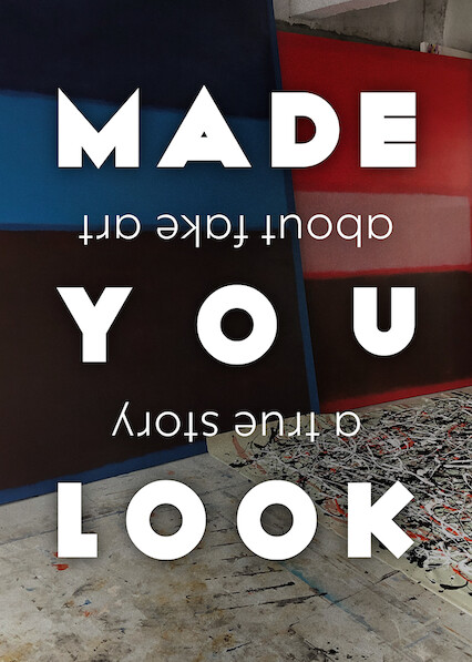 Made You Look: A True Story About Fake Art on Netflix UK