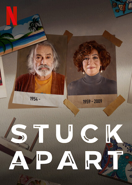 Stuck Apart on Netflix UK