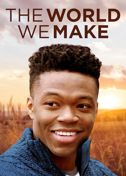 The World We Make on Netflix UK