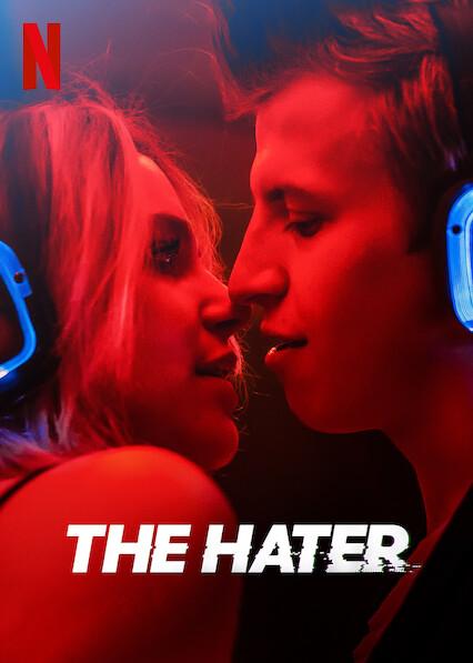 The Hater on Netflix UK