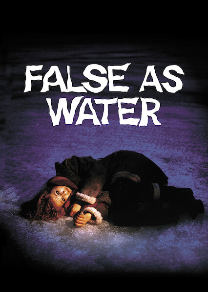 False As Water