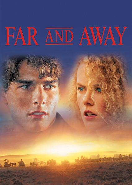 Far and Away sur Netflix UK