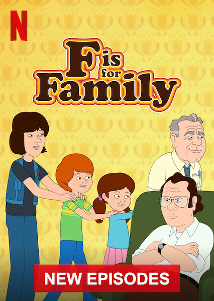 F is for Family on Netflix UK