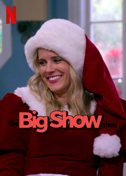 The Big Show Show sur Netflix UK