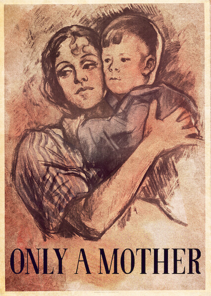 Only a Mother