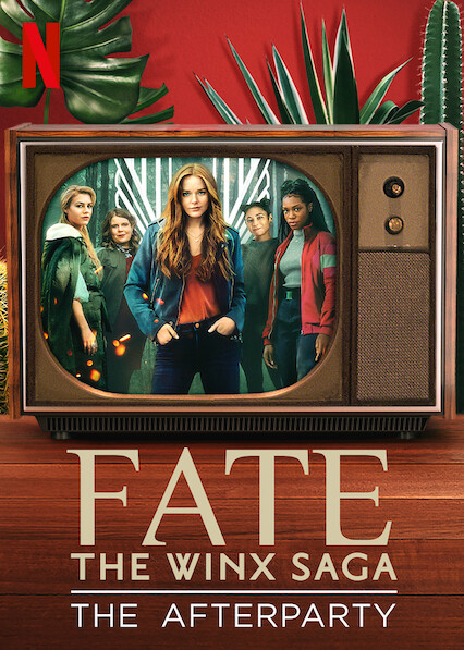 Fate: The Winx Saga - The Afterparty on Netflix UK