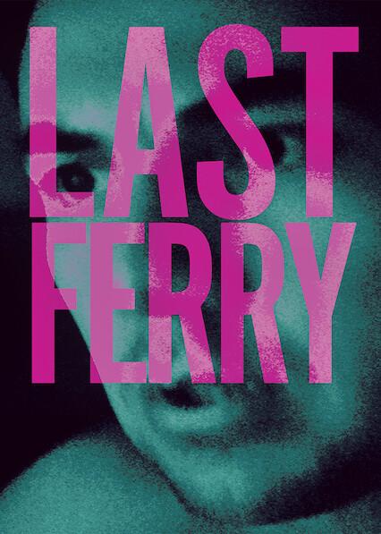 Last Ferry on Netflix UK