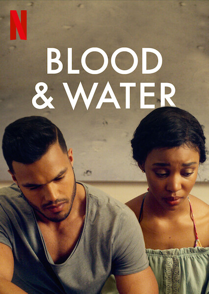 Blood & Water on Netflix UK
