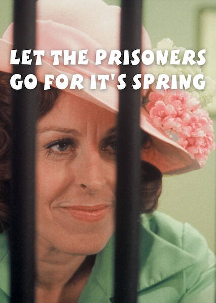 Let The Prisoners Go For It'S Spring