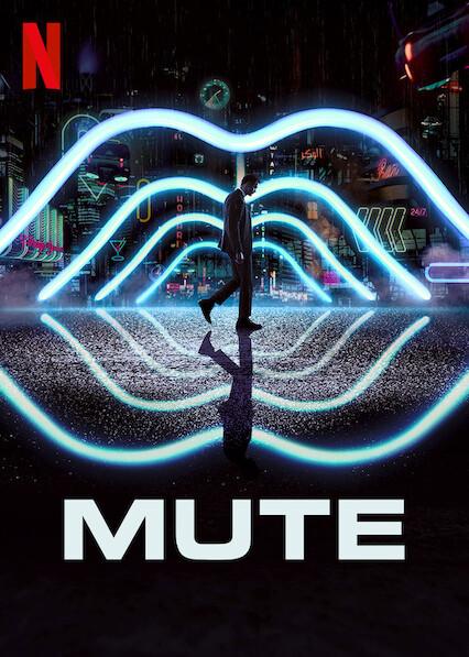 Mute on Netflix UK