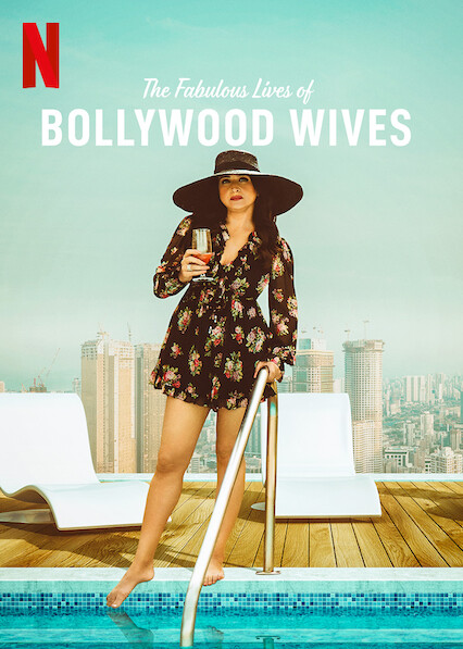 Fabulous Lives of Bollywood Wives on Netflix UK