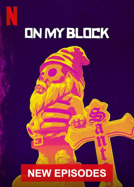 On My Block on Netflix