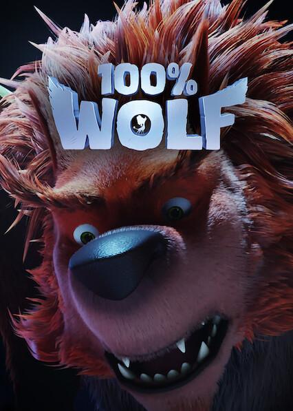 100% Wolf on Netflix UK