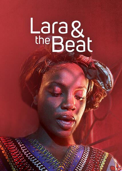 Lara and the Beat on Netflix UK
