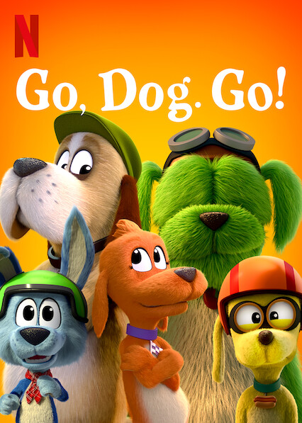 Go Dog Go sur Netflix UK