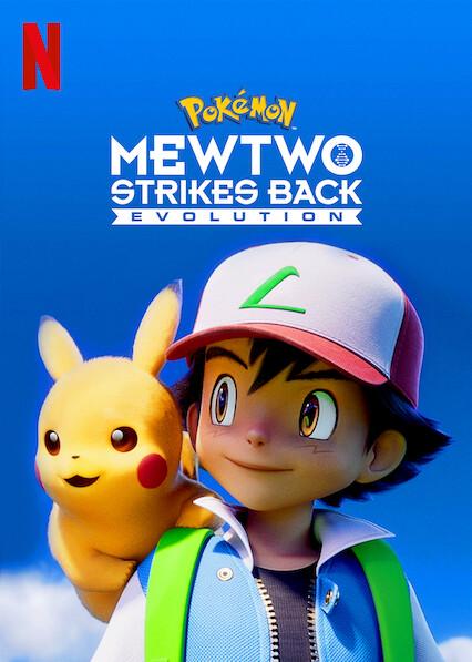 Pokémon: Mewtwo Strikes Back - Evolution on Netflix