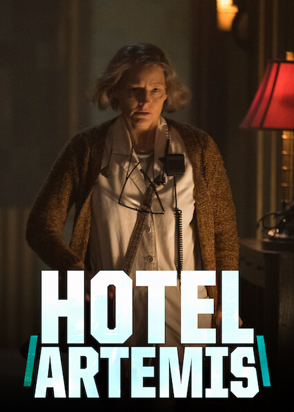 Hotel Artemis sur Netflix UK