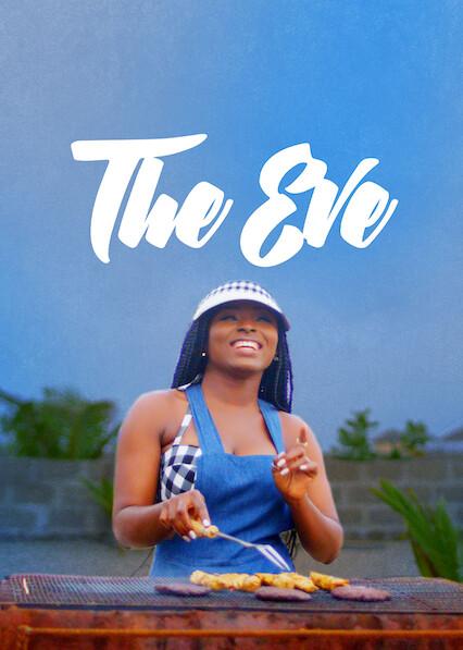The Eve on Netflix UK
