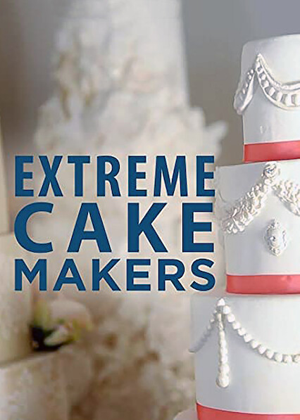 EXTREME CAKEMAKERS