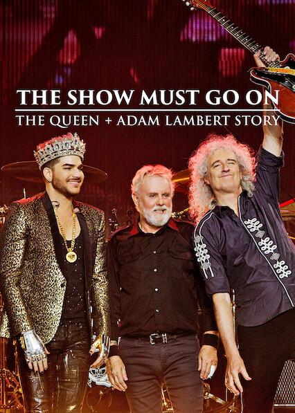 The Show Must Go On: The Queen + Adam Lambert Story sur Netflix Royaume-Uni