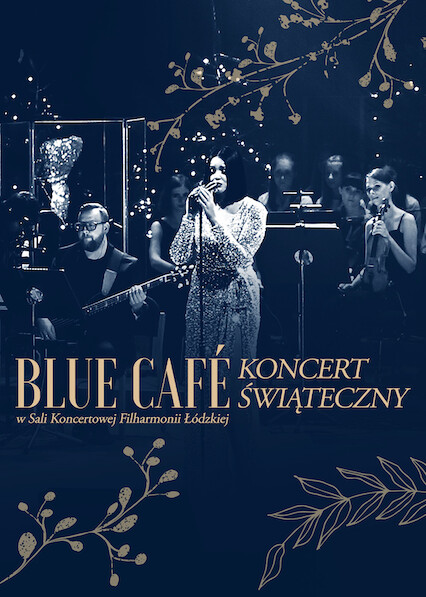 Blue Cafe and Guests