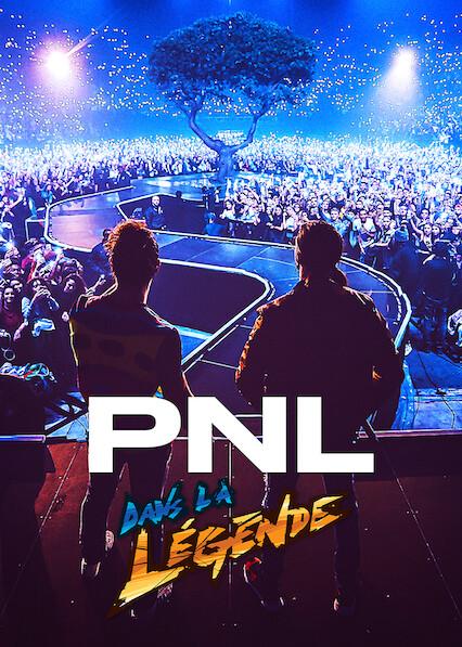 PNL - Tournée Dans la légende sur Netflix UK