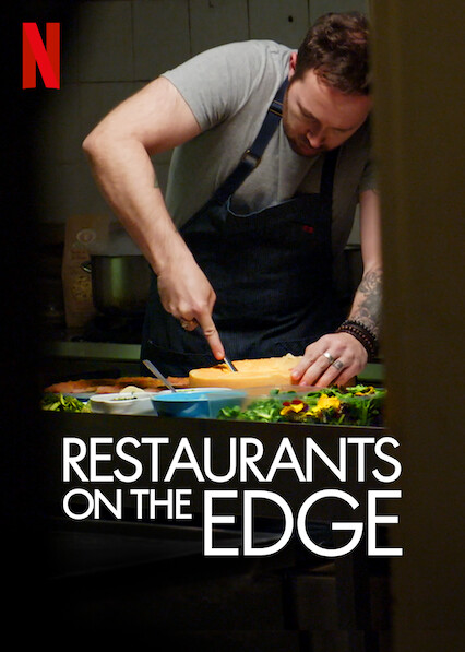 Restaurants on the Edge on Netflix