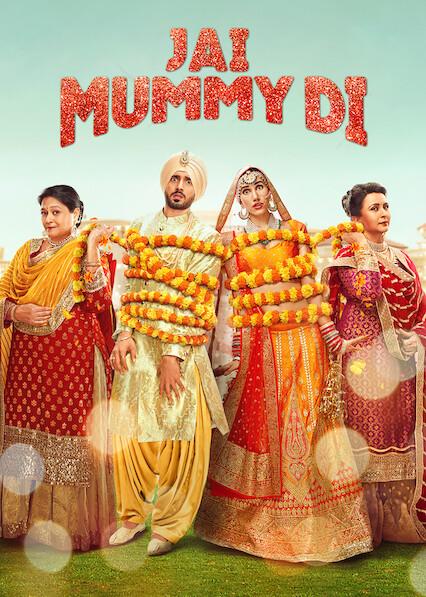Jai Mummy Di on Netflix UK