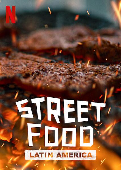 Street Food: l'Amérique latine sur Netflix UK