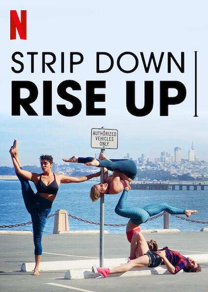 Strip Down, Rise Up sur Netflix UK