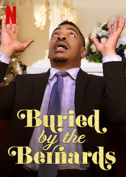 Buried by the Bernards on Netflix UK