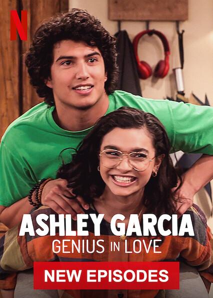 Ashley Garcia: Genius in Love sur Netflix UK