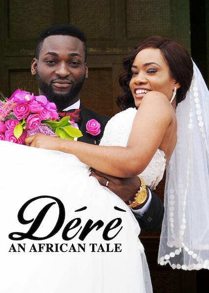 Dérè: An African Tale