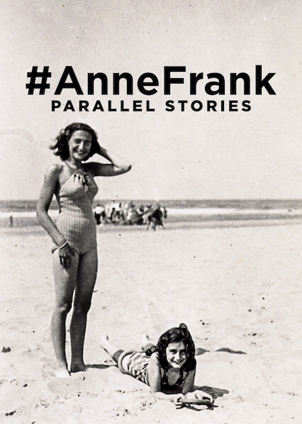 #AnneFrank - Parallel Stories on Netflix
