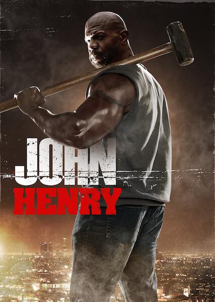 John Henry on Netflix