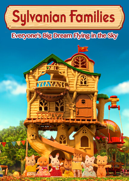 Sylvanian Families: Everyone's Big Dream Flying in the Sky