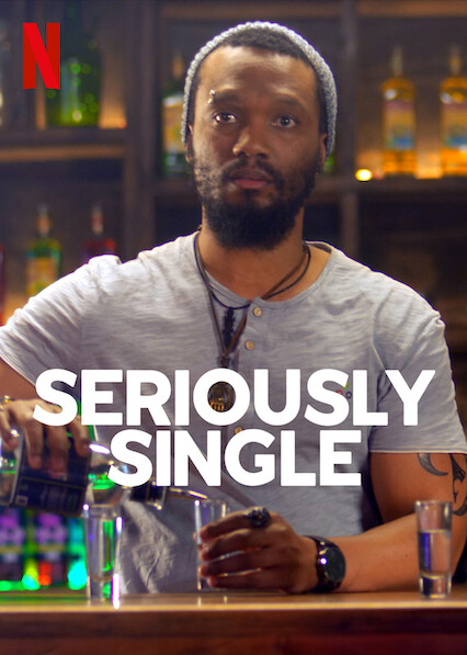 Seriously Single on Netflix