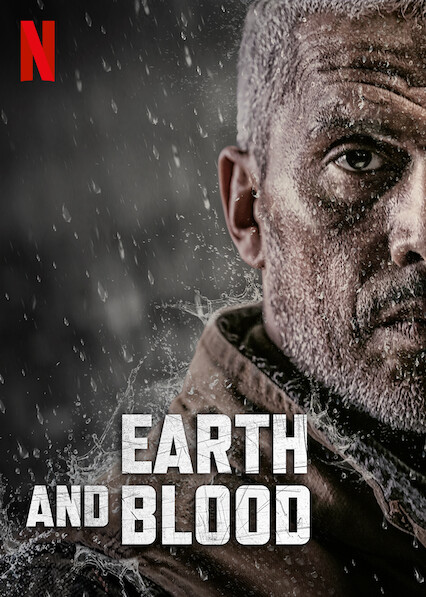 Earth and Blood on Netflix