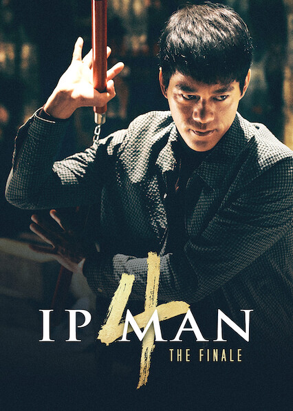 Ip Man 4: The Finale sur Netflix UK