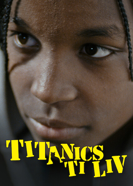 Titanics ti liv sur Netflix UK