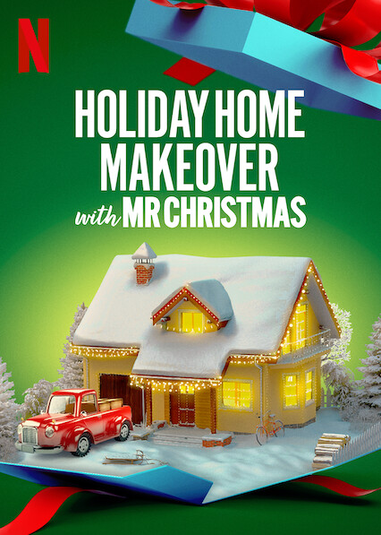 Holiday Home Makeover with Mr. Christmas on Netflix UK