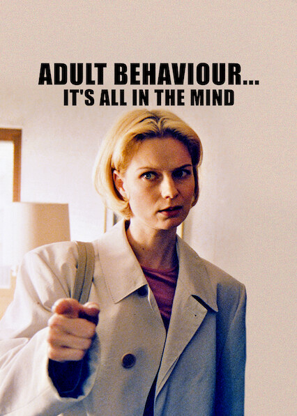 Adult Behaviour... It's All in the Mind