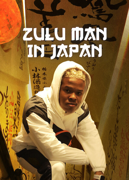 Zulu Man au Japon sur Netflix UK